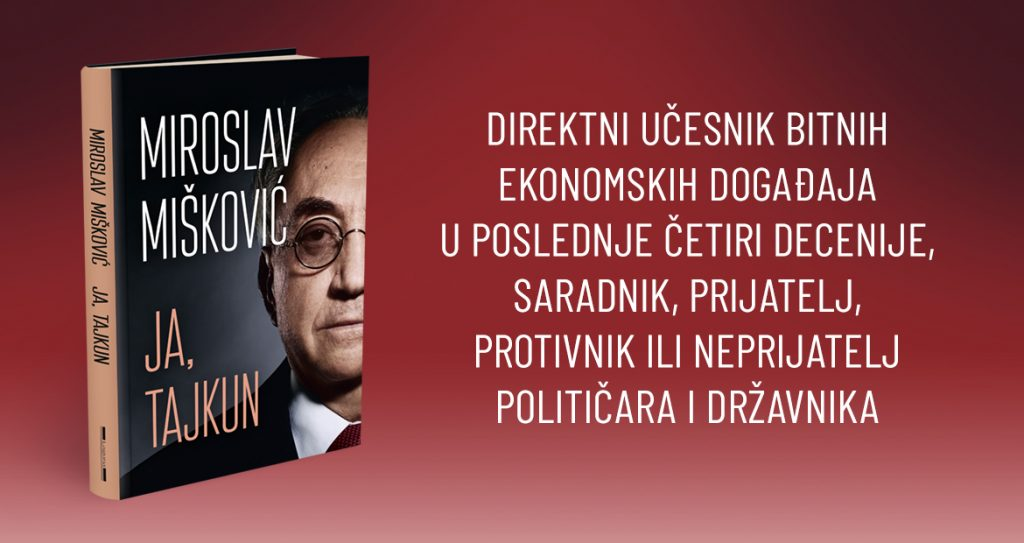 "Miroslav Mišković's Book ""I, THE TYCOON"" Coming out Soon"